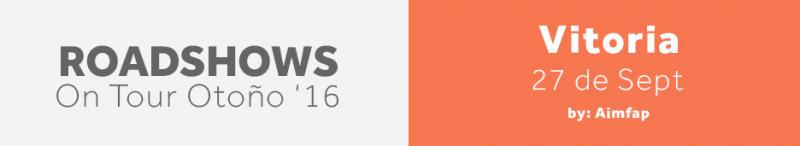 RoadShows Aimfap - Vitoria Otoño 2016
